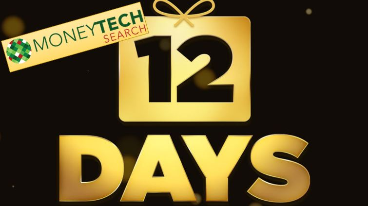 It's The MoneyTech Search 12 Days of FinTech Opportunities Starting December 25th!